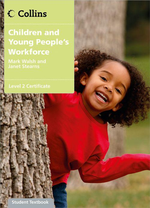 Children and Young People's Workforce Level 2 Certificate Candidate Handbook